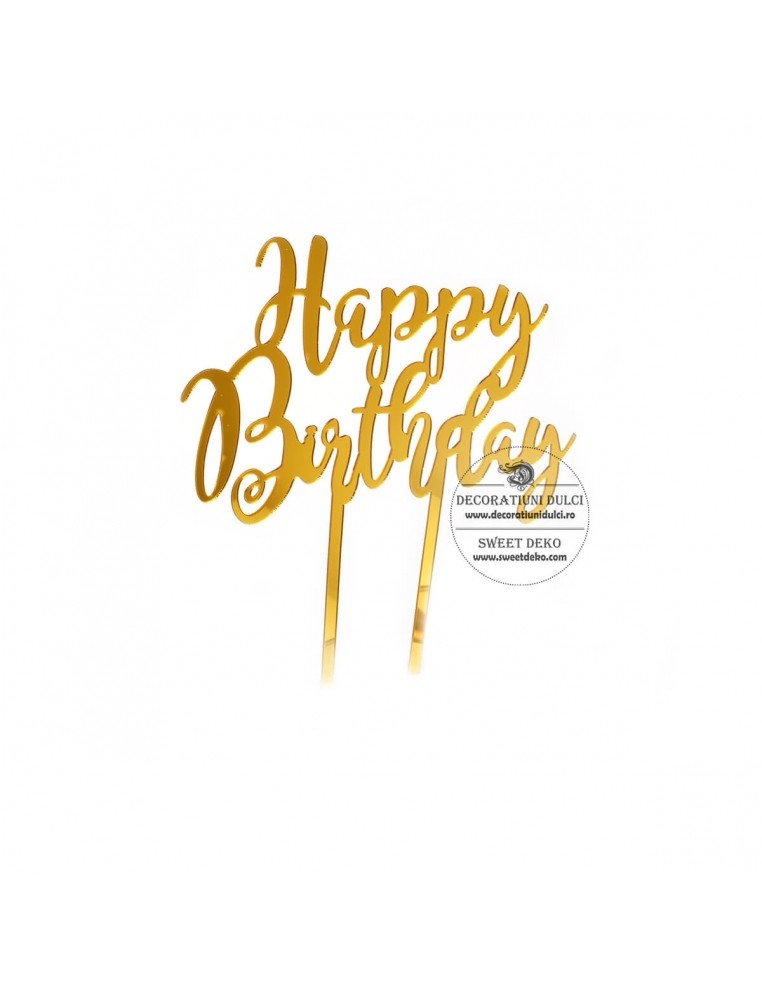 Topper acril auriu, Happy Birthday...