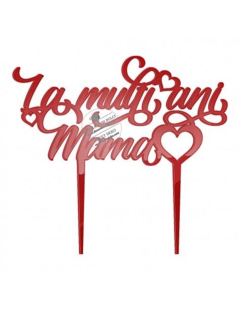 Topper La multi ani Mama...