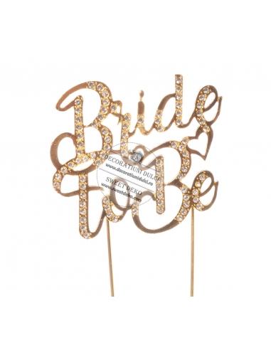 Topper auriu cu strasuri, Bride To Be