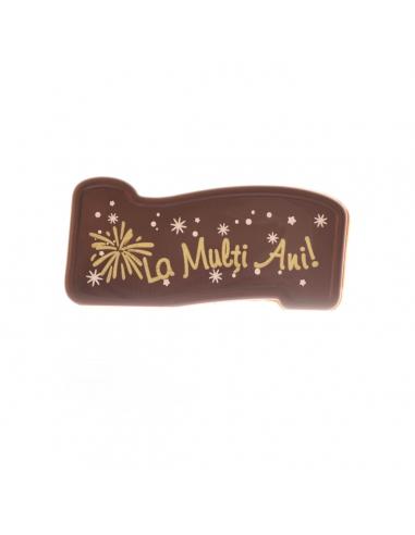 Placute din ciocolata LA MULTI ANI!...